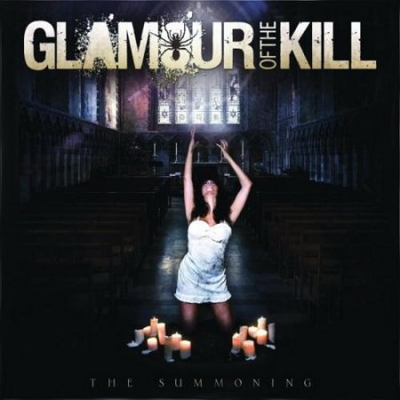 Glamour Of The Kill - The Summoning (2011)