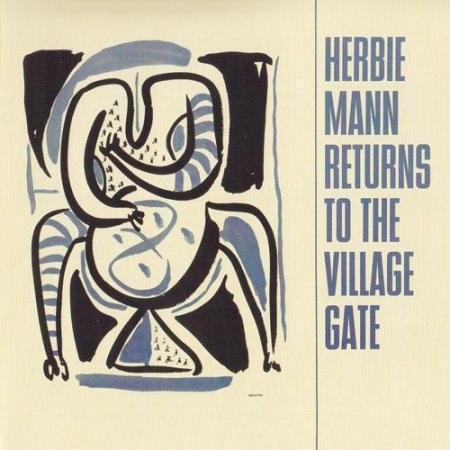Herbie Mann - Returns To The Village Gate (2001)