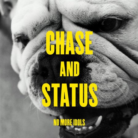 Chase & Status - No More Idols (2011)