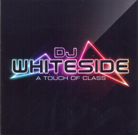 VA - Dj Whiteside - A Touch Of Class (2011)