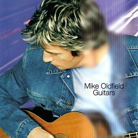 Mike Oldfield - Guitars (1999)