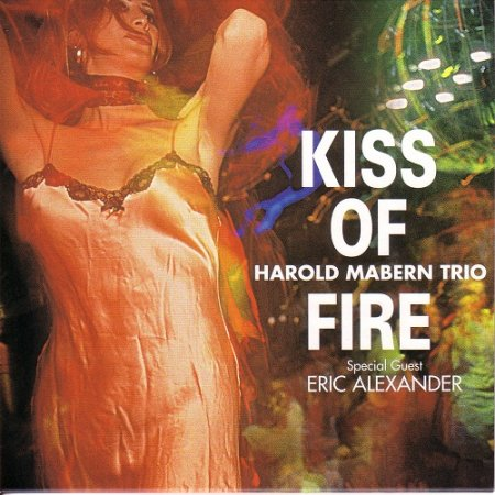 Harold Mabern Trio - Kiss of Fire (2003, Venus-Japan)
