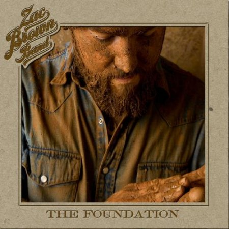 Zac Brown Band - The Foundation (2008)