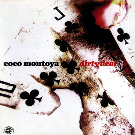 Coco Montoya - Dirty Deal (2007)