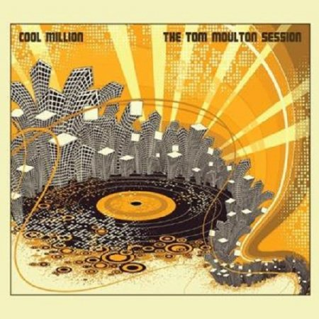 Cool Million - Going Out Tonight (The Tom Moulton Session) (2011)