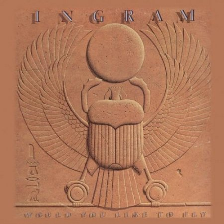 Ingram - Would You Like To Fly (2008)