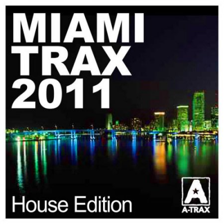VA-Miami Trax 2011 - House Edition (2011)