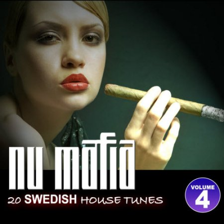 VA-Nu Mafia Volume 4 - 20 Swedish House Tunes (2011)