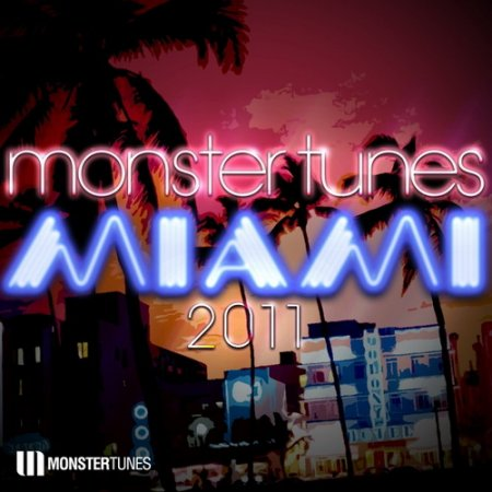 VA-Monster Tunes Miami 2011