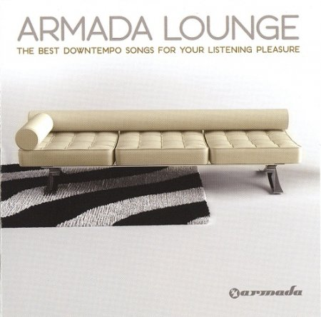 VA - Armada Lounge (The Best Downtempo Songs For Your Listening Pleasure) (2008)