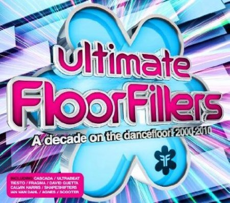 VA-Ultimate Floorfillers: A Decade Of The Dancefloor 2000-2010 (2011)