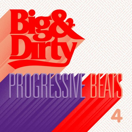 VA-Big & Dirty Progressive Beats Volume 4 (2011)