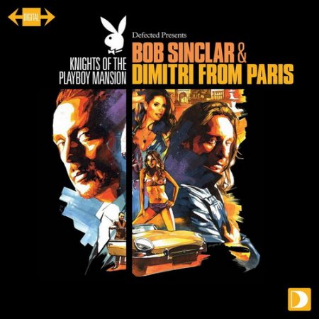 VA-Knights Of The Playboy Mansion (mixed by Bob Sinclar & Dimitri From Paris) (2011)