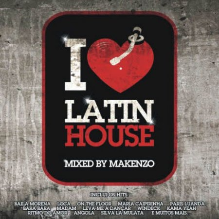 VA - I Love Latin House (2011)