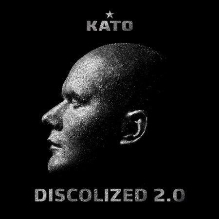 Kato � Discolized 2.0 (2011)