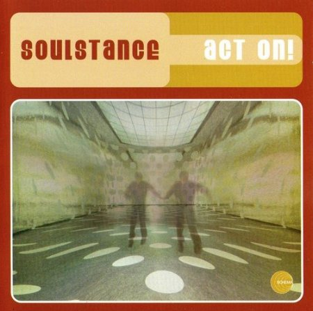Soulstance - Act On! (2000)