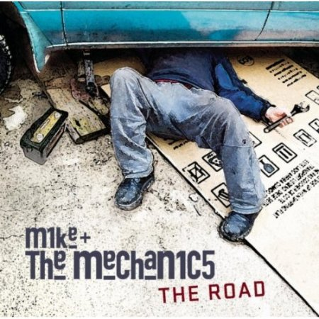 Mike And The Mechanics - The Road (2011)