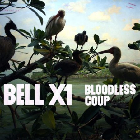 Bell X1 � Bloodless Coup (2011)