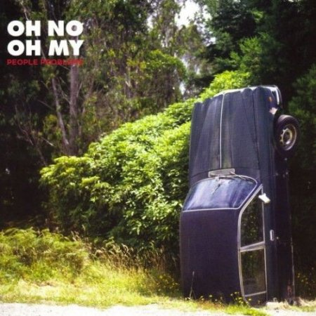 Oh No Oh My - People Problems (2011)