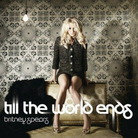 Britney Spears - Till The World Ends [The Club Mixes] (2011)
