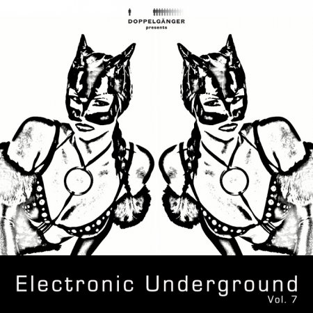 VA-Doppelganger Presents Electronic Underground Vol 7 (2011)