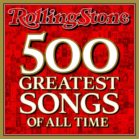 VA - The Rolling Stone Magazines: 500 Greatest Songs Of All Time