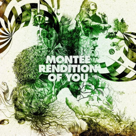 Montée - Rendition of You (2011)