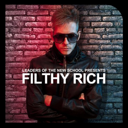 VA-Leaders Of The New School Presents Filthy Rich (2011)