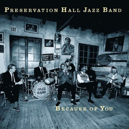 Preservation Hall Jazz Band - Because Of You (1998)