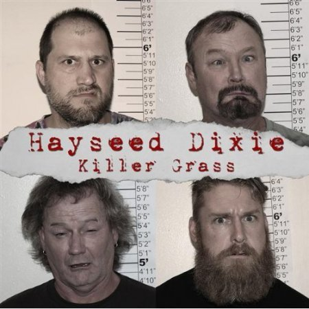 Hayseed Dixie - Killer Grass (2010)