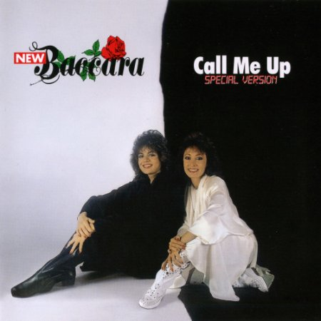 New Baccara - Call Me Up (Special Version) (2011)