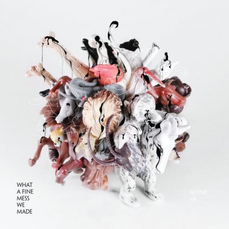 VA-What A Fine Mess We Made (2011)