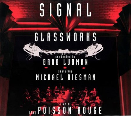 Signal Glassworks - Live at (le) Poisson Rouge (2011)