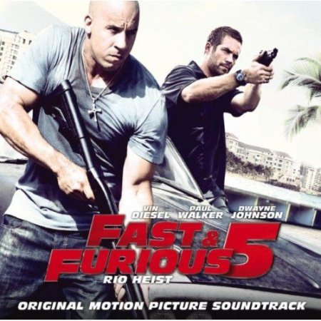OST ������ 5 / Fast and Furious 5: Rio Heist / Fast Five (2011)