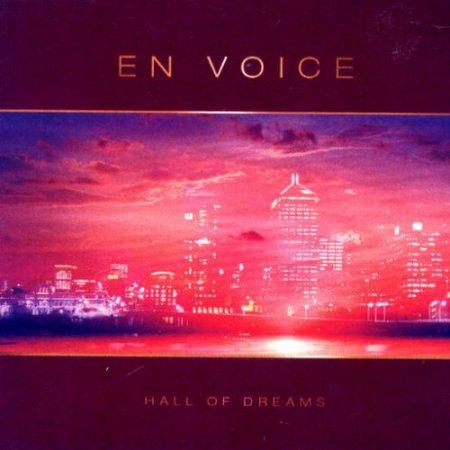 En Voice - Hall Of Dreams (2006)