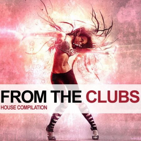 VA-From the Clubs (2011)