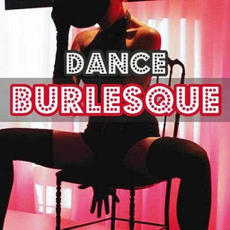 VA - Dance Burlesque (2011)