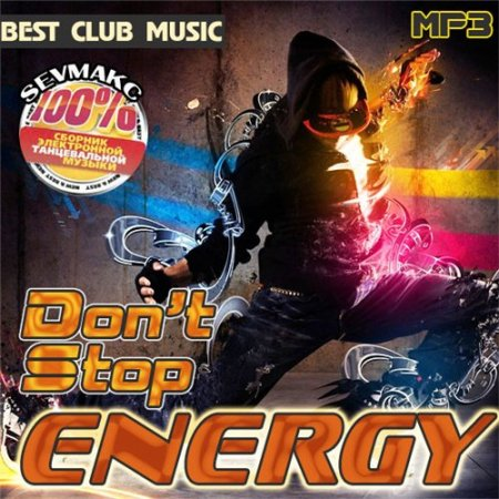 VA-Don't Stop Energy (2011)