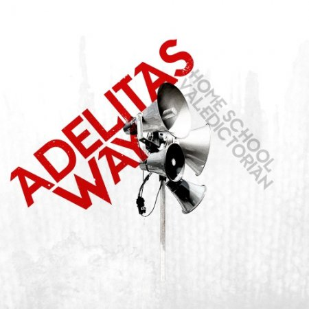 Adelitas Way - Home School Valedictorian (2011)