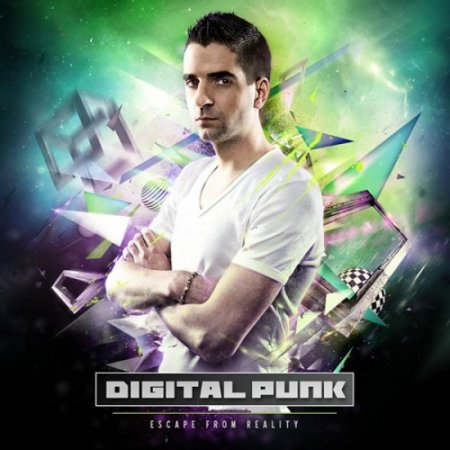 Digital Punk - Escape From Reality (2011)