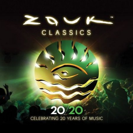 VA - Zouk Classics: Celebrating 20 Years Of Music (2011)