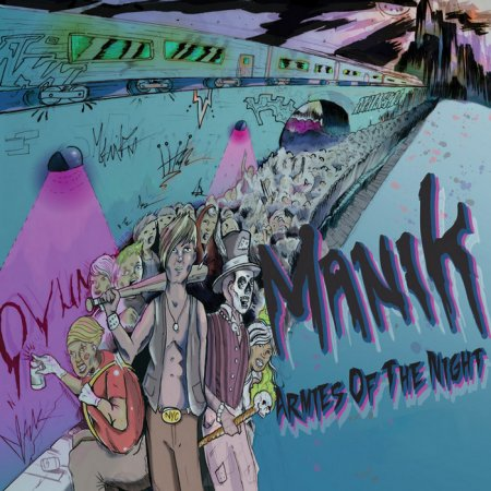 MANIK - Armies Of The Night (2011)