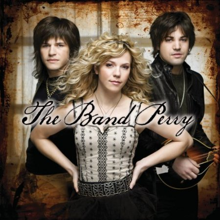 The Band Perry - The Band Perry (2010)