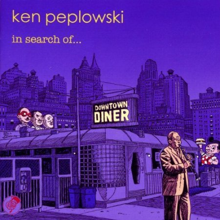Ken Peplowski - In Search of... (2011)