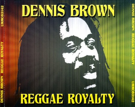 Dennis Brown - Reggae Royalty (2011)