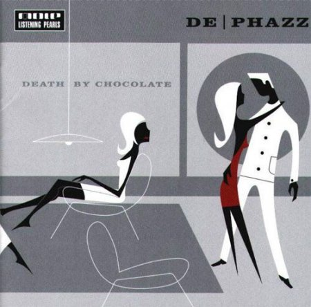 De-Phazz - Death By Chocolate (2001)