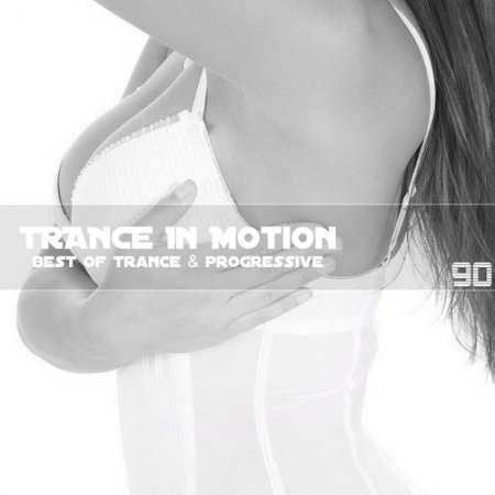 VA-Trance In Motion Vol.90 (2011)