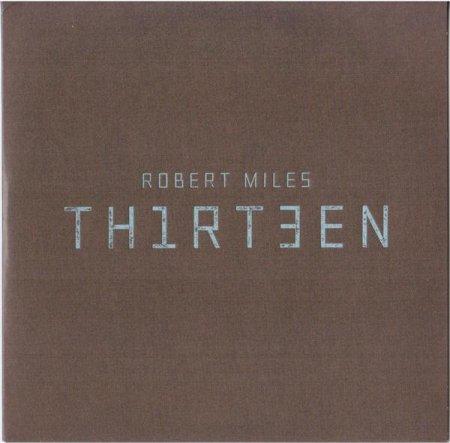 Robert Miles - Th1rt3en (2011)