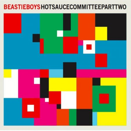 Beastie Boys - Hot Sauce Committee Part Two (2011)