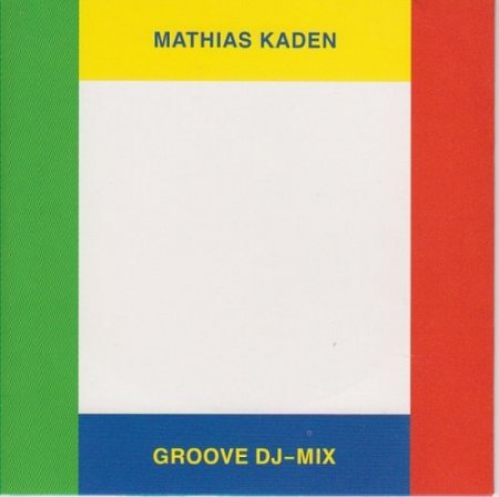 Mathias Kaden - Groove 131 / CD 40 (2011)
